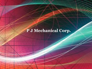 Pjmechanical Corp. NYC Offers Eco-Friendly HVAC Systems