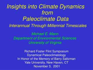 Insights into Climate Dynamics from  Paleoclimate Data