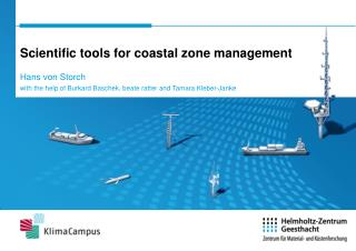 Scientific tools for coastal zone management