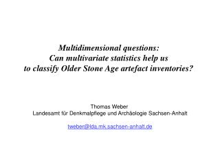 Multidimensional questions:  Can multivariate statistics help us