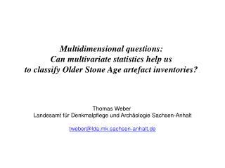 Multidimensional questions:  Can multivariate statistics help us