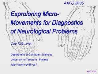 Exproloring Micro-Movements for Diagnostics of Neurological Problems
