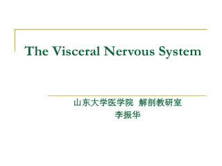 The Visceral Nervous System