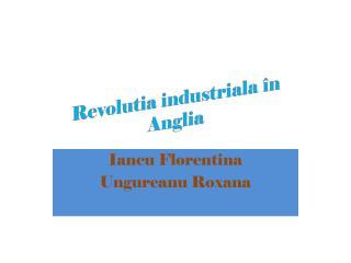 Revolutia  industriala în  Anglia