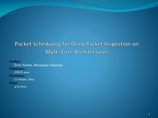 Packet Scheduling for Deep Packet  Inspection on Multi-Core  Architectures