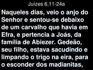 Juízes 6,11-24a