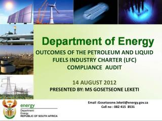 Outcomes of the petroleum and liquid fuels industry charter (LFC) Compliance  AUDIT 14 august 2012