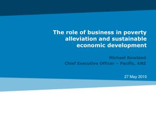 The role of business in poverty alleviation and sustainable economic development