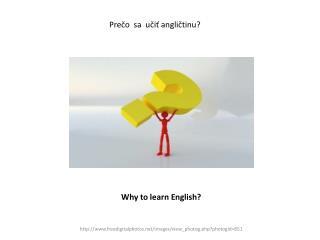 Prečo  sa  učiť angličtinu?