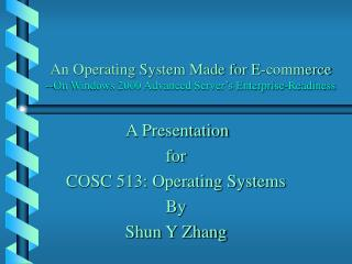 An Operating System Made for E-commerce --On Windows 2000 Advanced Server's Enterprise-Readiness