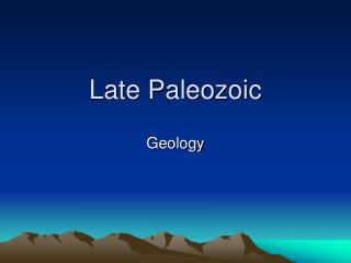 Late Paleozoic
