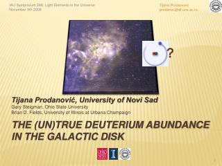 The (Un)True Deuterium Abundance in the Galactic Disk