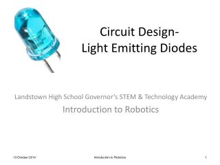 Circuit Design- Light Emitting Diodes