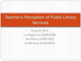 Teacher's Perception of Public Library Services
