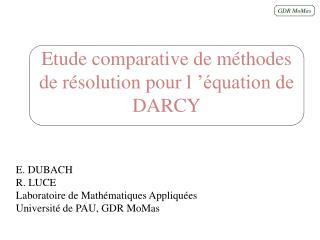 Etude comparative de méthodes de résolution pour l'équation de DARCY