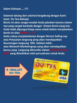 Salam Dahsyat.....!!!! Selamat datang dan selamat bergabung dengan kami  team  Ou Tea dahsyat