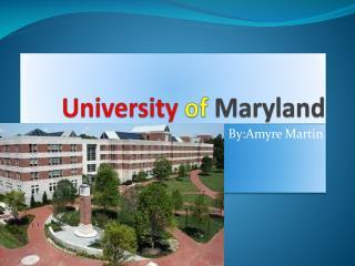 University of M aryland