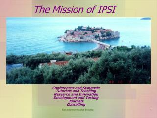 The Mission of IPSI