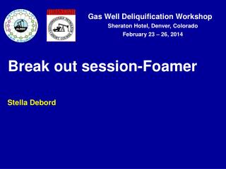 Break out session-Foamer