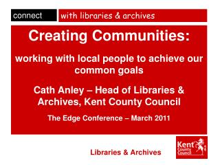 with libraries & archives