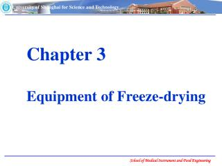 Chapter 3 Equipment of Freeze-drying