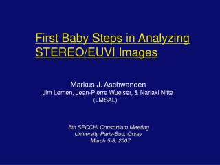 First Baby Steps in Analyzing STEREO/EUVI Images