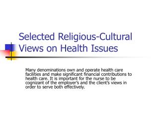 Selected Religious-Cultural Views on Health Issues