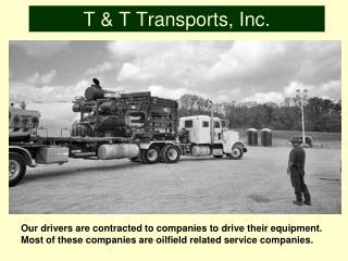 T  T Transports, Inc.