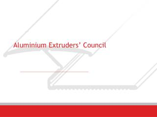 Aluminium Extruders' Council