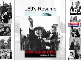 LBJ's Resume