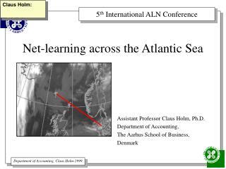 Net-learning across the Atlantic Sea
