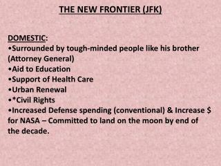 THE NEW FRONTIER (JFK )
