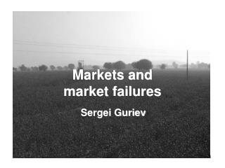 Markets and  market failures