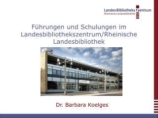 Führungen und Schulungen im Landesbibliothekszentrum/Rheinische Landesbibliothek
