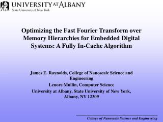 Optimizing the Fast Fourier Transform over Memory Hierarchies for Embedded Digital Systems: A Fully In-Cache Algorithm
