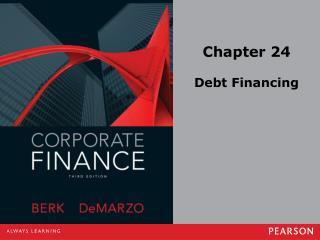 Chapter 24 Debt Financing