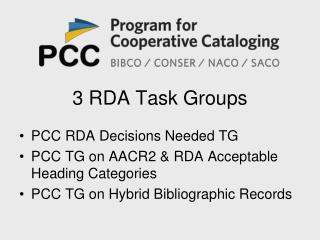 3 RDA Task Groups