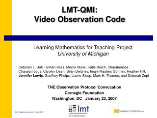 LMT-QMI:  Video Observation Code