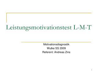 Leistungsmotivationstest L-M-T