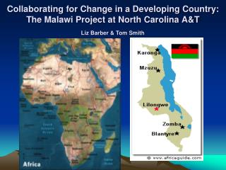 Collaborating for Change in a Developing Country: The Malawi Project at North Carolina A&T