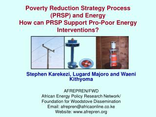 Poverty Reduction Strategy Process PRSP and Energy  How can PRSP Support Pro-Poor Energy Interventions