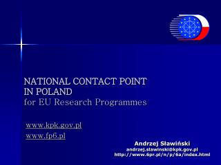 NATIONAL CONTACT POINT  IN POLAND  for EU Research Programmes