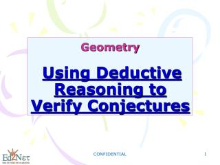 Geometry Using Deductive Reasoning to Verify Conjectures