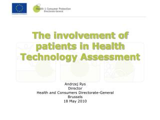 The involvement of patients in Health Technology Assessment