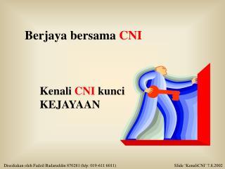 Berjaya bersama  CNI