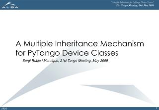 A Multiple Inheritance Mechanism  for PyTango Device Classes