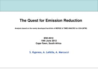 The Quest for Emission Reduction