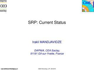 SRP: Current Status