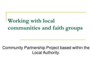 Working with local communities and faith groups