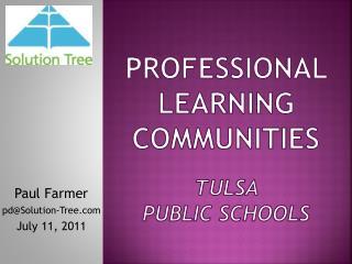 Professional Learning Communities Tulsa  Public Schools